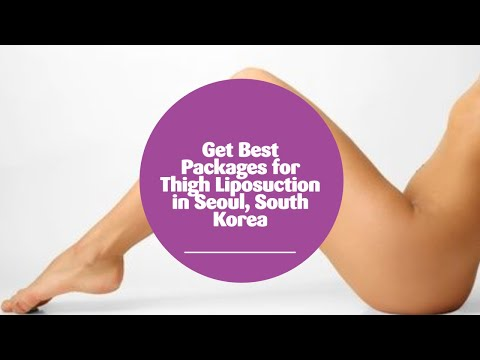 Get-Best-Packages-for-Thigh-Liposuction-in-Seoul-South-Korea