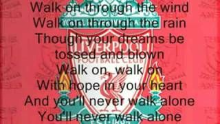 You'll Never Walk Alone  Liverpool With Lyrics