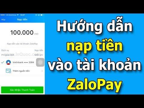 Hướng dẫn nạp tiền vào tài khoản ZaloPay nhanh chóng và dễ dàng
