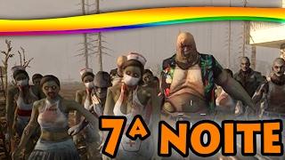 7 Days to Die - A SETIMA NOITE! #19
