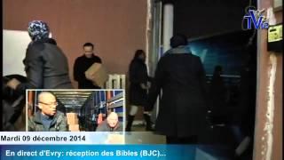 Livraison de la Bible de Jésus-Christ (09/12/14)