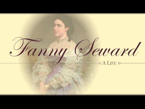 Fanny Seward: A Life