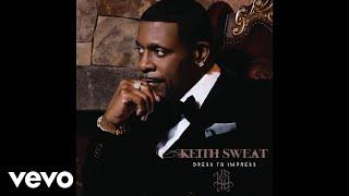 Keith Sweat - Just The 2 of Us (Audio) ft. Takiya Mason