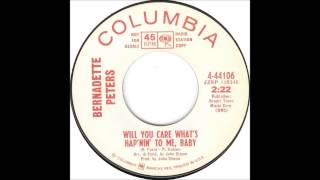 Bernadette Peters - Will You Care What's Hap'nin' To Me, Baby (1967)