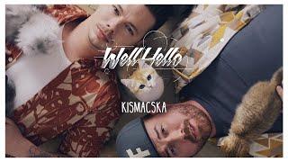WELLHELLO - KISMACSKA - OFFICIAL MUSIC VIDEO