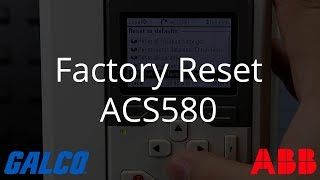 How to do a Factory Reset on ABB ACS580 AC Drive