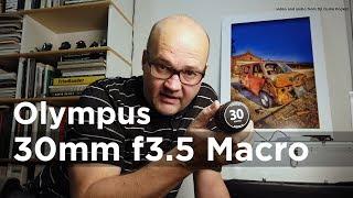 Olympus 30mm F3.5 Macro Review