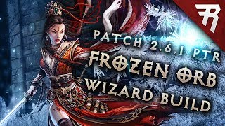 Diablo 3 2.6.1 Wizard Build: Frozen Orb DMO GR 113+ (Guide, Season 12, PTR)