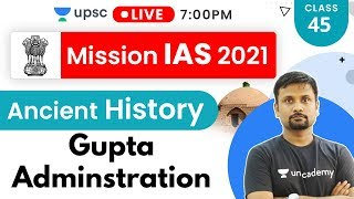 Mission IAS 2021 | Ancient History By Durgesh Sir | Gupta Adminstration