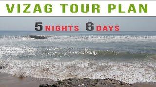 Vizag Tour Plan – 5 Nights and 6 Days