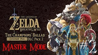 The Legend of Zelda: Breath of the Wild - The Champions' Ballad Master Mode Playthrough #2