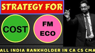 May 2019 | Best Planning for COST FM ECO | CA IPC | CA INTER | CA RAHUL GARG |