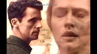 Matthew & Diana ~ Never Give Up On You
