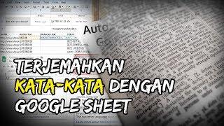 Tutorial Menerjemahkan Aneka Bahasa dengan Google Sheet