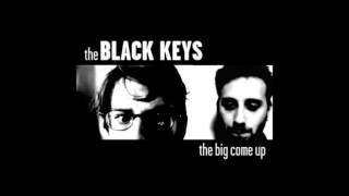 The Black Keys   The Big Come Up (2002) [Full Album]