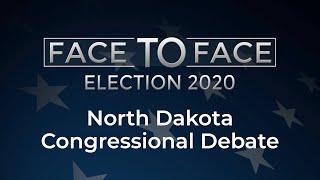 Face to Face: North Dakota Congressional Debate