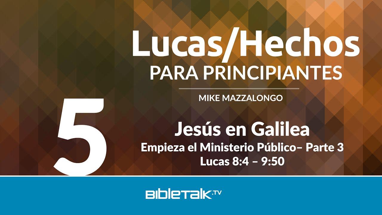 5. Jesus en Galilea