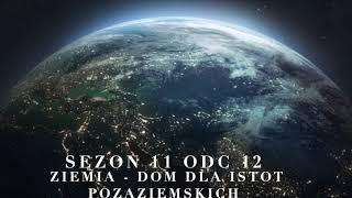 Sezon 11 Odcinek 12 – Ziemia, dom dla istot pozaziemskich