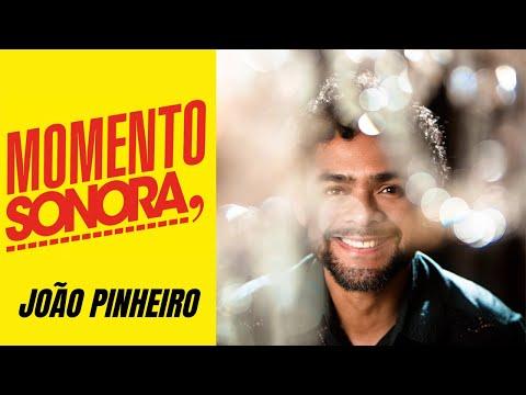 Momento Sonora com Joo Pinheiro