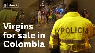Virgins for sale in Colombia in 'world's biggest brothel'