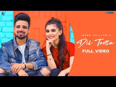 Dil Todta : Inder Dhillon (Full Song) Rav Dhilllon | Latest Punjabi Songs | GK DIGITAL | Geet MP3