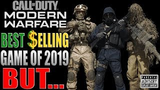 MODERN WARFARE is the BEST SELLING GAME of 2019 BUT...