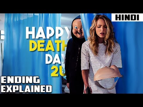 Happy Death Day 2U (2019) Ending Explained   Haunting Tube in Hindi