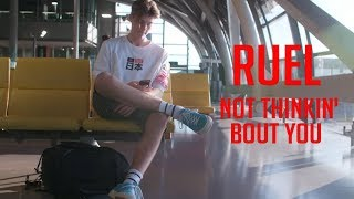 Ruel   Not Thinkin Bout You (Lyric Video)  (ルーエル)