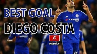 Diego Costa - Best Goal | Chelsea Fc