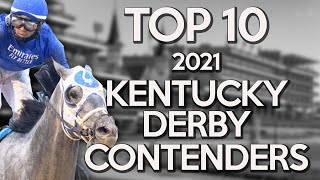 Top 10 2021 Kentuck Derby Contenders | Road to the Derby at Churchill Downs