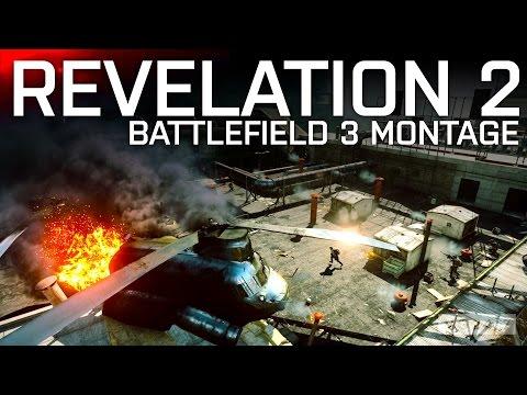 Revelation 2 | A Battlefield 3 Montage