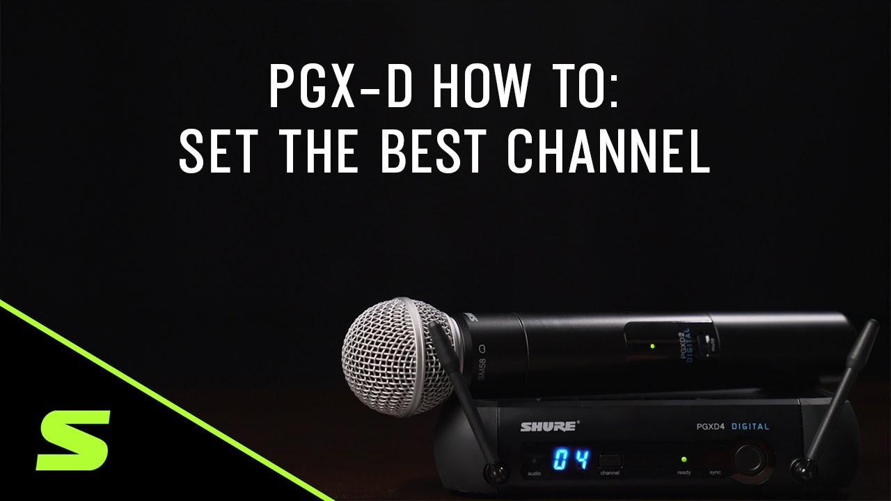 Shure PGX-D How To: Set The Best Channel
