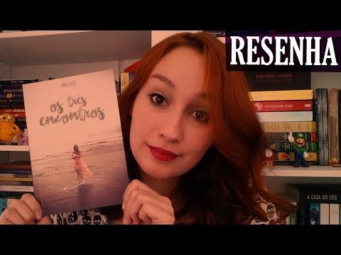 Os Três Encontros - Rúbia Dias | Resenhando Sonhos