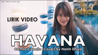 Havana (Lirik Video) - Camila Cabello (Cover) by Hanin Dhiya