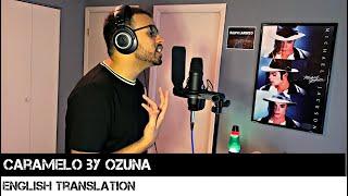 Caramelo By Ozuna English Translation