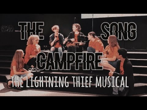 Download The Lightning Thief Musical The Campfire Song