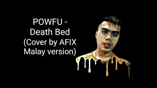 Powfu-Death Bed (Cover by AFIX Malay Version)