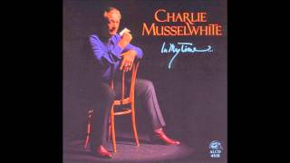 """Video thumbnail of """"Charlie Musselwhite - Blues, Why Do You Worry Me"""""""