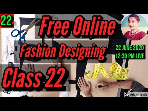 Free Online Fashion Designing Course With Certificate Class 22 ...
