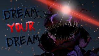 SFM| Dream Your Dream by TryHardNinja
