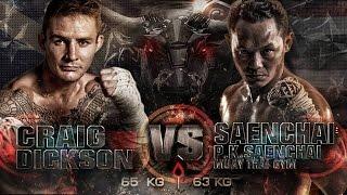 Craig Dickson Sumalee VS Saenchai P.K. Saenchai Gym: THAI FIGHT WORLD BATTLE, Vietnam, 20th Sept '14