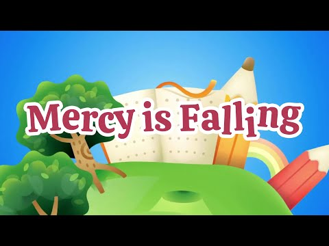 Mercy Is Falling | Christian Songs For Kids