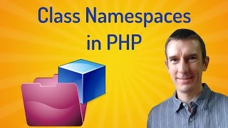 how to better organise your classes by using namespaces in php