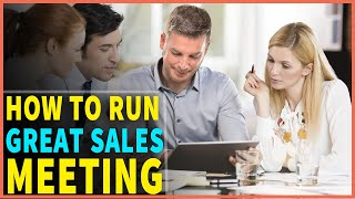 How To Lead A Sales Team Meeting Effectively | Use These Four Sales Meeting Ideas To Remove Conflict