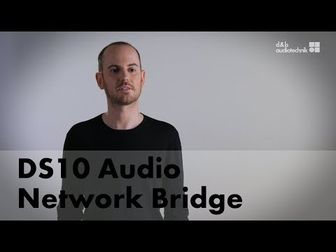 DS10 Audio Network Bridge