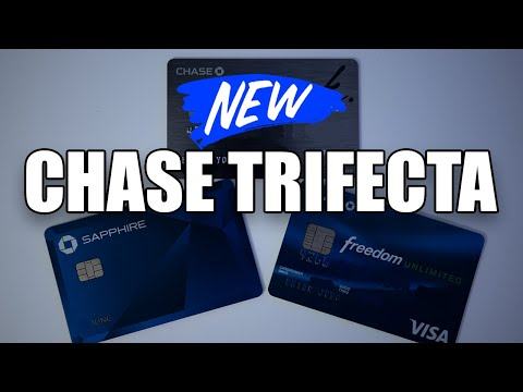 Updated Chase Trifecta Explained in 2021