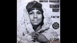 "Aretha Franklin - Eleanor Rigby / It Ain't Fair - 7"" Sweden - 1969"
