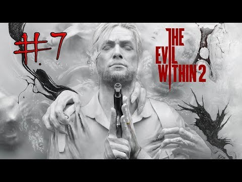THE EVIL WITHIN 2 Gameplay Part 7 (Xbox One) STEFANO SHOWDOWN!