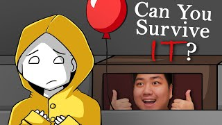 Can You Survive IT?