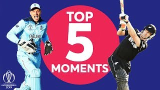 Stokes? Buttler? Neesham? | England vs New Zealand - Top 5 Moments | ICC Cricket World Cup 2019